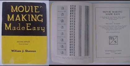 Books About Movies - Movie Making Made Easy By William J. Shannon 1937
