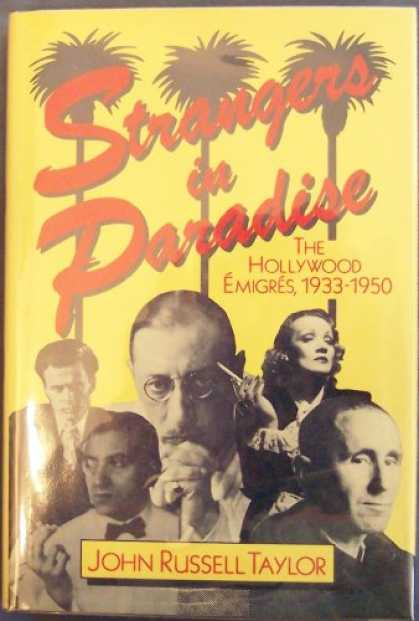 Books About Movies - Strangers in Paradise: The Hollywood Emigres, 1933-1950
