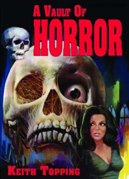 Books About Movies - A Vault of Horror: A Book of 80 Great (and not so great) British Horror Movies f
