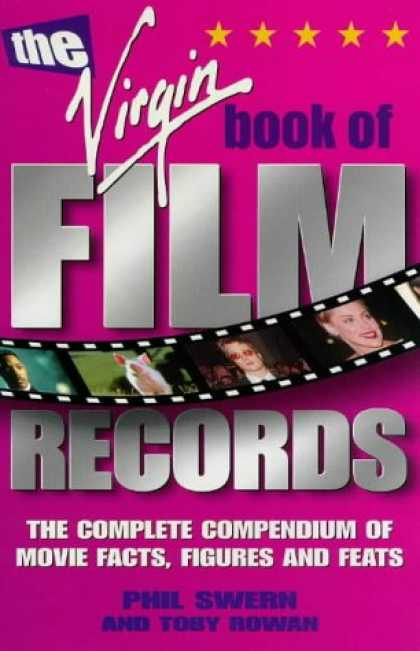 Books About Movies - The Virgin Book of Film Records: The Complete Compendium of Movie Facts, Figures