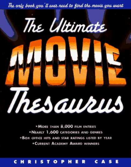 Books About Movies - The Ultimate Movie Thesaurus: The Only Book You Need to Find the Movie You Want