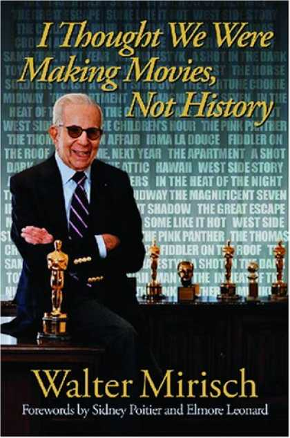 Books About Movies - I Thought We Were Making Movies, Not History (Wisconsin Film Studies)