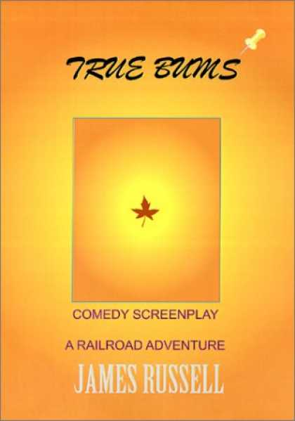 Books About Movies - True Bums Movie Screenplay Script