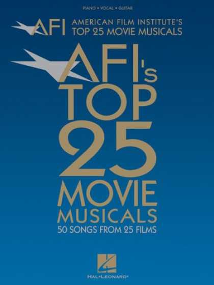 Books About Movies - American Film Institute's Top 25 Movie Musicals