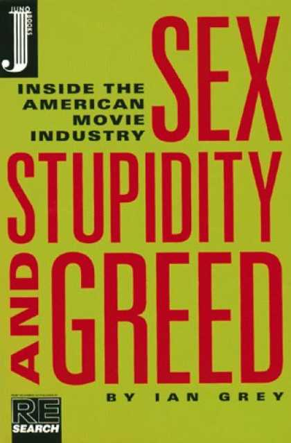 Books About Movies - Sex Stupidity and Greed: Inside the American Movie Industry
