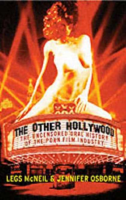 Books About Movies - The Other Hollywood: The Uncensored Oral History of the Porn Film Industry