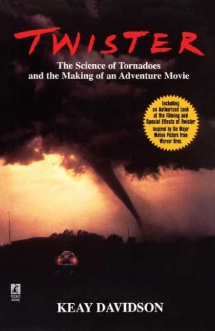 Books About Movies - Twister: The Science of Tornadoes and the Making of an adventure Movie