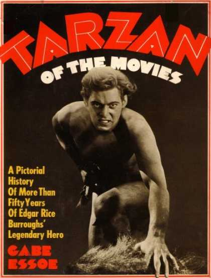 Books About Movies - Tarzan of the Movies: A Pictorial History of More Than Fifty Years of Edgar Rice