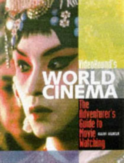 Books About Movies - VideoHound's World Cinema : The Adventurer's Guide to Movie Watching