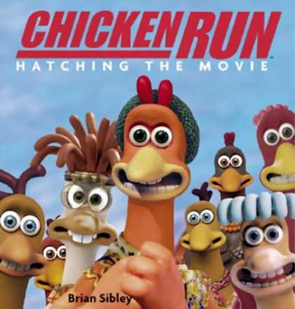 Books About Movies - Chicken Run: Hatching the Movie