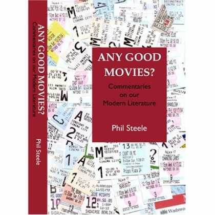 Books About Movies - Any Good Movies? Commentaries on Our Modern Literature