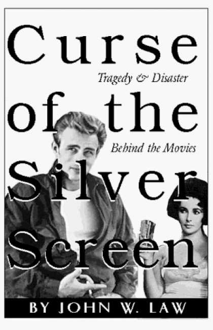 Books About Movies - Curse of the Silver Screen - Tragedy & Disaster Behind the Movies
