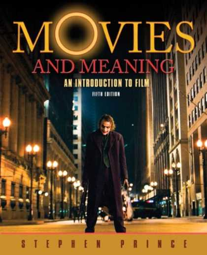 Books About Movies - Movies and Meaning: An Introduction to Film (5th Edition) (MyCommunicationKit Se