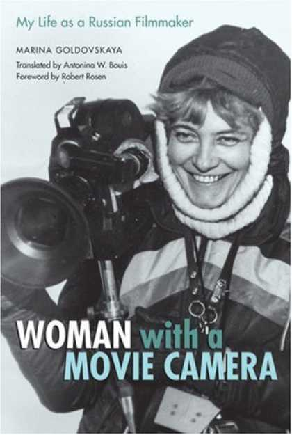 Books About Movies - Woman with a Movie Camera: My Life as a Russian Filmmaker (Constructs Series)