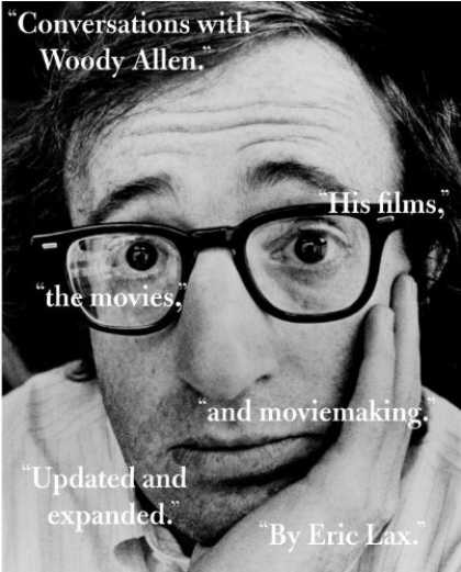 Books About Movies - Conversations with Woody Allen: His Films, the Movies, and Moviemaking (Vintage)