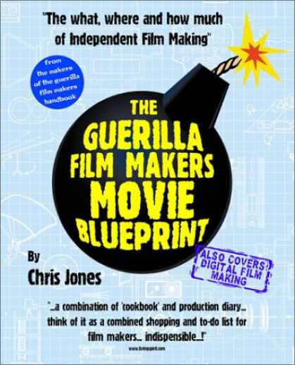 Books About Movies - The Guerilla Film Makers Movie Blueprint