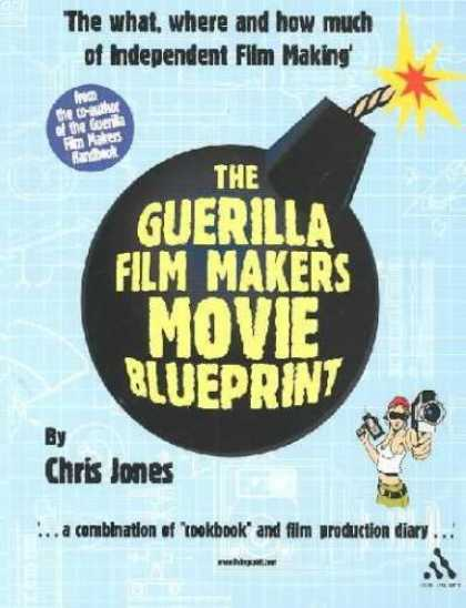 Books About Movies - The Guerilla Film Makers Movie Blueprint   **ISBN: 9780826414533**
