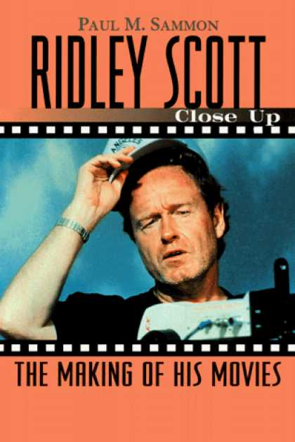 Books About Movies - Ridley Scott: Close Up: The Making of His Movies (Close-Up Series)