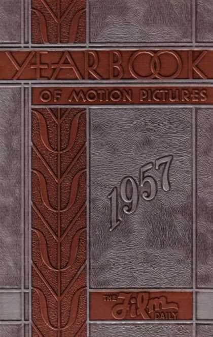 Books About Movies - The 1957 Film Daily Year Book of Motion Pictures (39 Annual Edition)