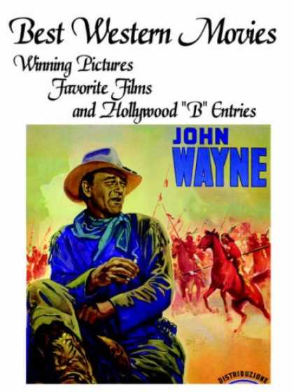 "Books About Movies - BEST WESTERN MOVIES: Winning Pictures, Favorite Films and Hollywood ""B"" Entries"