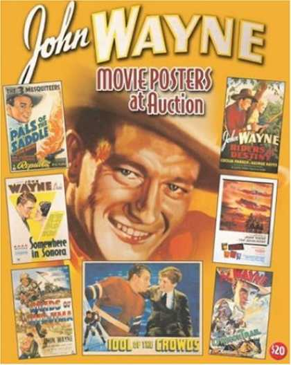 Books About Movies - John Wayne Movie Posters At Auction: Illustrated History Of Movies Through Poste