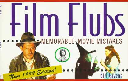 Books About Movies - Film Flubs 1999 Edition: Memorable Movie Mistakes