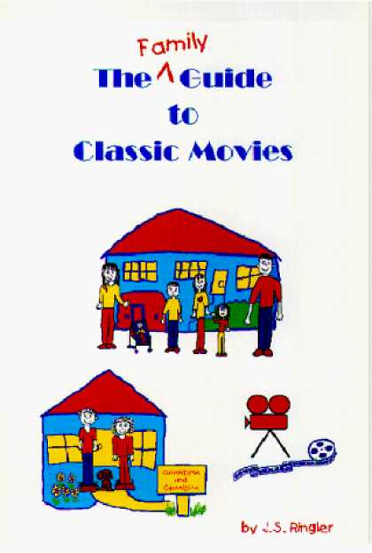 Books About Movies - The Family Guide to Classic Movies
