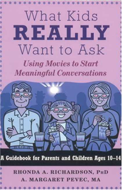 Books About Movies - What Kids Really Want to Ask: Using Movies to Start Meaningful Conversations
