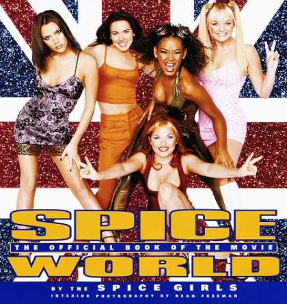 Books About Movies - Spice World: The Movie: The Official Book of the Film