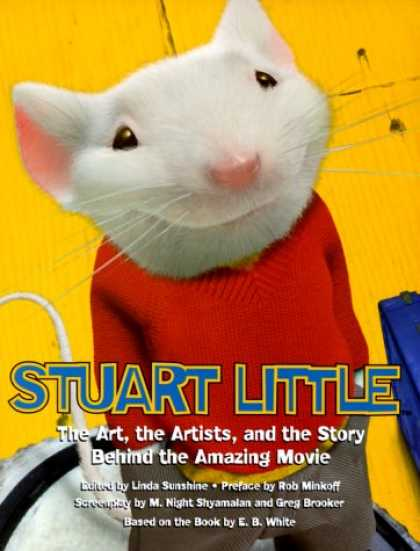 Books About Movies - Stuart Little: The Movie and the Moviemakers, The Illustrated Story Behind the A
