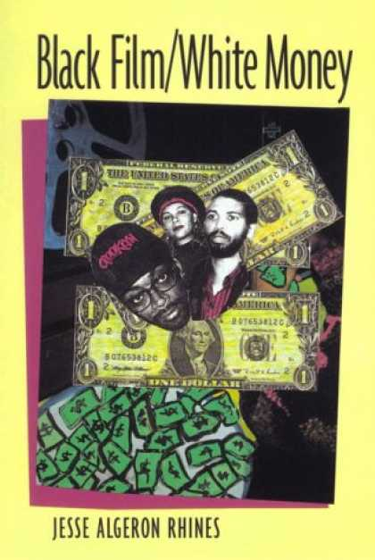 Books About Movies - Black Film/White Money