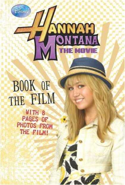 "Books About Movies - Disney ""Hannah Montana"" Book of the Film (Hannah Montana the Movie)"
