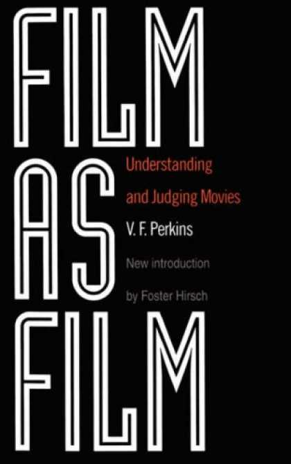 Books About Movies - Film As Film: Understanding And Judging Movies