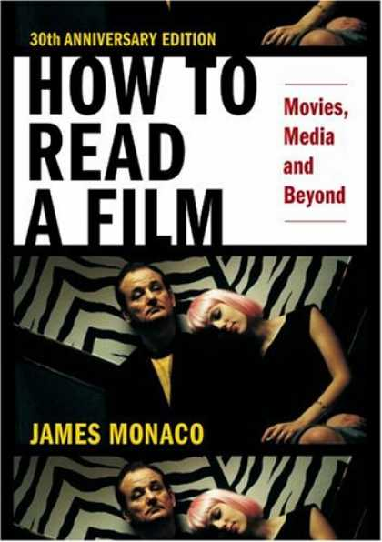 Books About Movies - How to Read a Film: Movies, Media, and Beyond