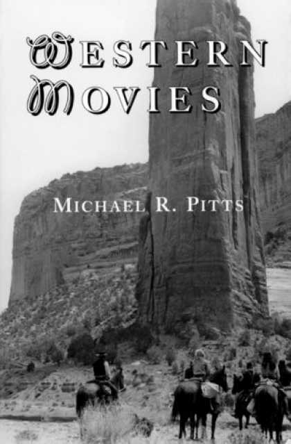 Books About Movies - Western Movies: A TV and Video Guide to 4200 Genre Films (Mcfarland Classics)
