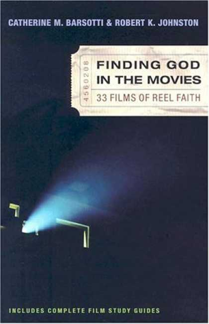 Books About Movies - Finding God in the Movies: 33 Films of Reel Faith