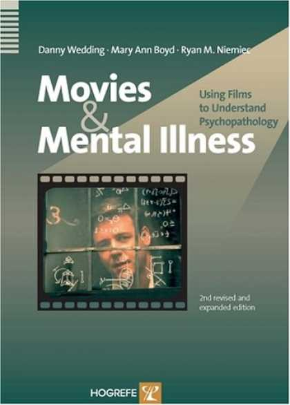 Books About Movies - Movies And Mental Illness: Using Films To Understand Psychopathology