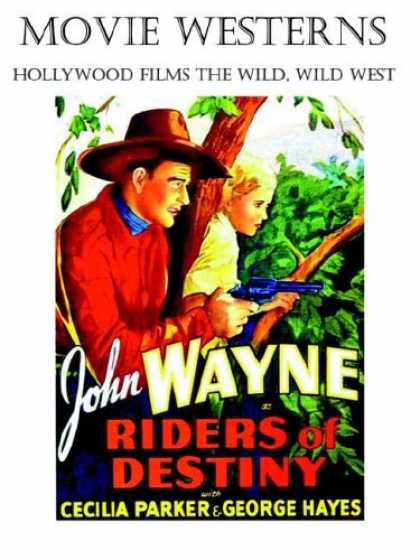 Books About Movies - MOVIE WESTERNS: Hollywood Films the Wild, Wild West