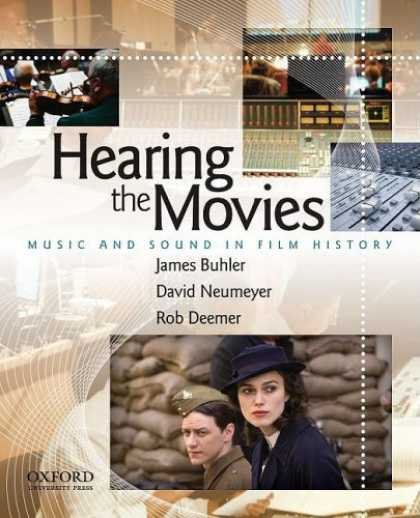 Books About Movies - Hearing the Movies: Music and Sound in Film History