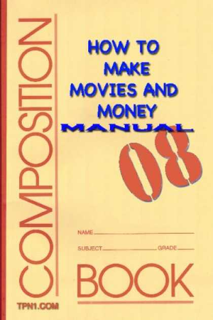 Books About Movies - How To Make Movies & Money Manual 08