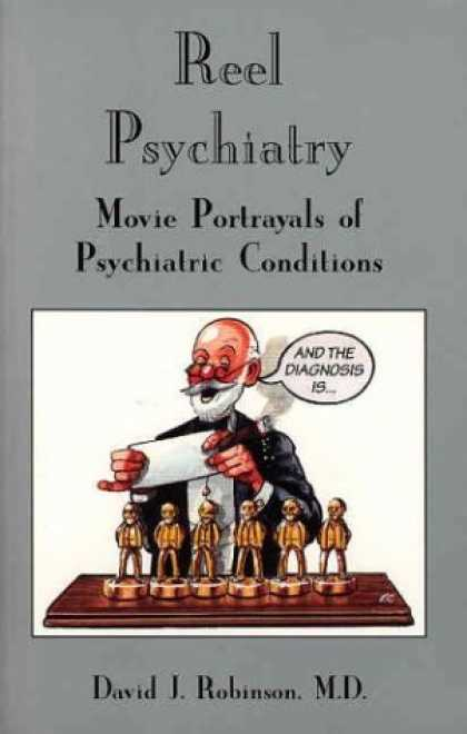 Books About Movies - Reel Psychiatry: Movie Portrayals of Psychiatric Conditions