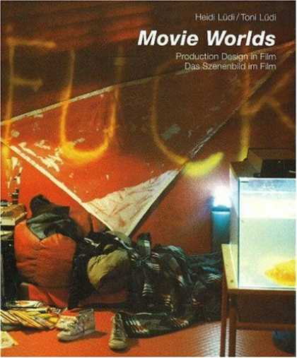 Books About Movies - Movie Worlds: Production Design in Film