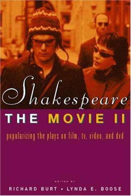 Books About Movies - Shakespeare, The Movie II: Popularizing the Plays on Film, TV, Video and DVD
