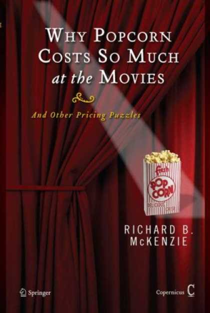 Books About Movies - Why Popcorn Costs So Much at the Movies: And Other Pricing Puzzles