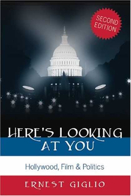 Books About Movies - Here's Looking at You: Hollywood, Film & Politics (Politics, Media & Popular Cul