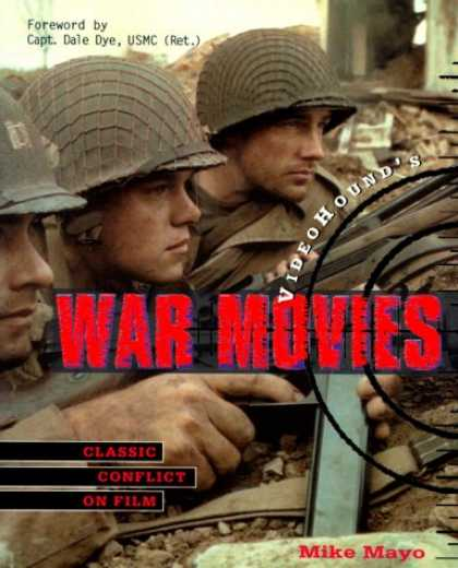 Books About Movies - VideoHound's War Movies: Classic Conflict on Film