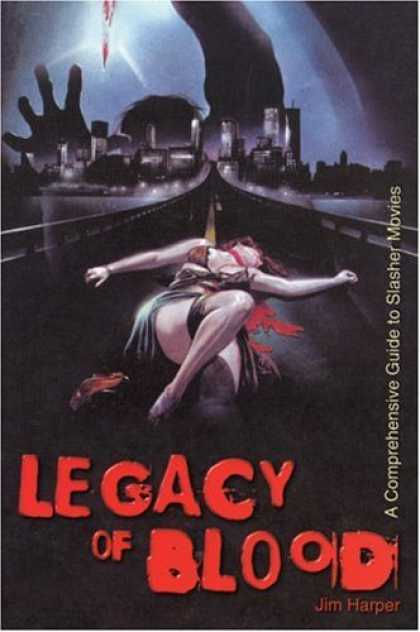 Books About Movies - Legacy of Blood: A Comprehensive Guide to Slasher Movies