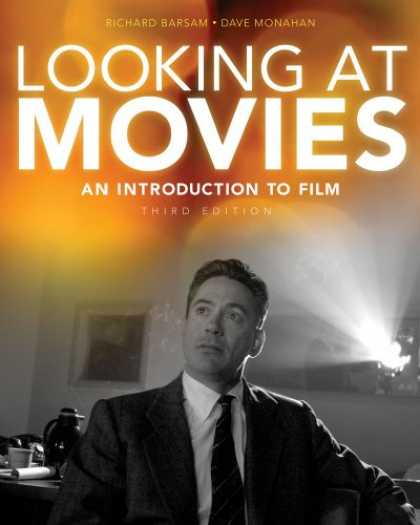 Books About Movies - Looking at Movies: An Introduction to Film (Third Edition)