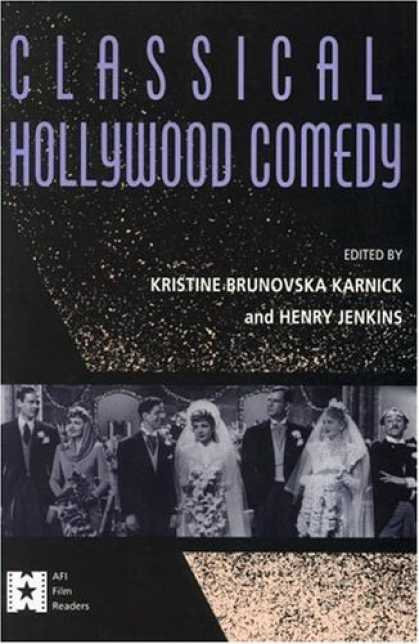 Books About Movies - Classical Hollywood Comedy (Afi Film Readers)