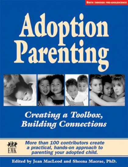 Books About Parenting - Adoption Parenting: Creating a Toolbox, Building Connections